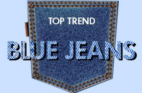 TOP TREND - Jeans